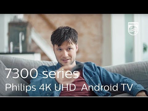 Philips 7300 Series: 4K UHD Android TV with Ambilight