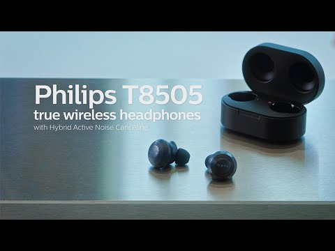 Discover Philips T8505 true wireless headphones with Hybrid Active Noise Canceling
