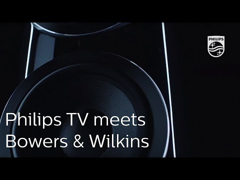 Philips TV meets Bowers & Wilkins | Perfect picture. Perfect sound